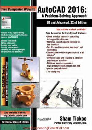 AutoCAD 2016 a Problem Solving Approach 3D and Advance 22nd Edition
