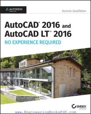 AutoCAD 2016 and AutoCAD LT 2016 No Experience Required Book | Free