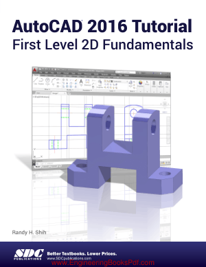 AutoCAD 2016 Tutorial First Level 2D Fundamentals, Free Ebook Download Pdf