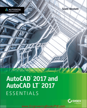 AutoCAD 2017 and AutoCad LT 2017 Essentials, Download Full Books For Free