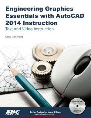 Engineering Graphics Essentials with AutoCAD 2014 Instruction Text and Video Instruction