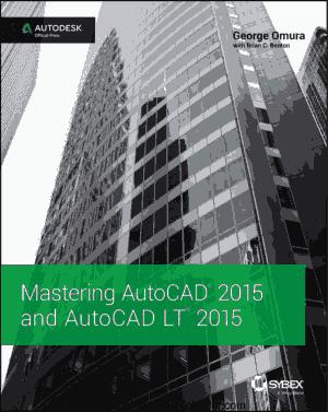 Mastering AutoCAD 2015 and AutoCAD LT 2015 PDF