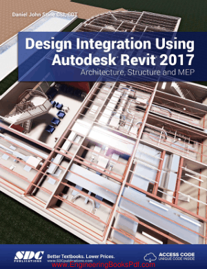 Design Integration Using AutoDesk Revit 2017 Architecture Structure and MEP, Pdf Free Download
