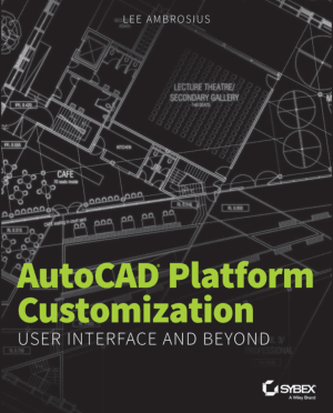 Wiley Autocad Platform Customization User Interface And Beyond