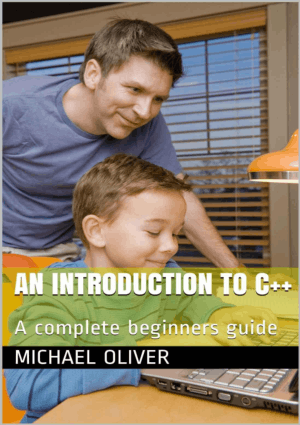 An Introduction to C++ A Complete Beginners Guide –, Free Ebook Download Pdf