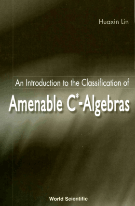 An Introduction to the Classification of Amenable C* Algebras –, Best Book to Learn