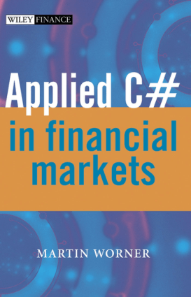 Applied C# in Financial Markets –, Free Ebooks Online
