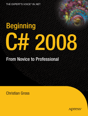 Beginning C# 2008 From Novice to Professional – FreePdf-Books.com