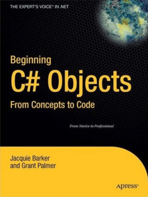 Beginning C# Objects From Concepts to Code –, Download Full Books For Free