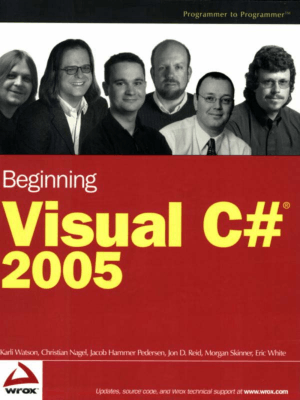 Beginning Visual C# 2005 Wrox Beginning Guides – FreePdf-Books.com