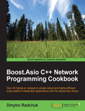 Boost.Asio C++ Network Programming Cookbook – FreePdf-Books.com