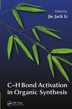 C-H Bond Activation in Organic Synthesis –, Download Full Books For Free