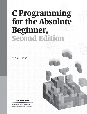 C-Programming for the Absolute Beginner 2nd Edition – FreePdf-Books.com