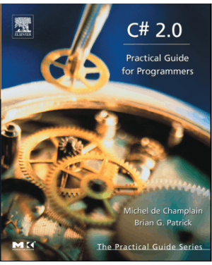C# 2.0 Practical Guide for Programmers –, Ebooks Free Download Pdf