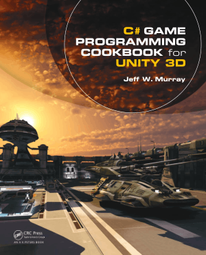 C# Game Programming Cookbook for Unity 3D –, Download Full Books For