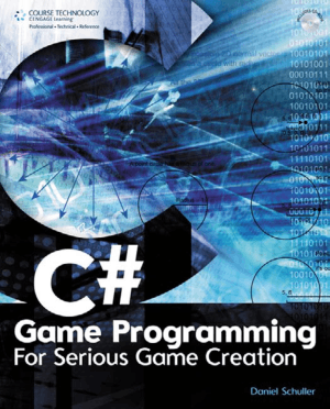 C# Game Programming For Serious Game Creation –, Free Ebook Download Pdf