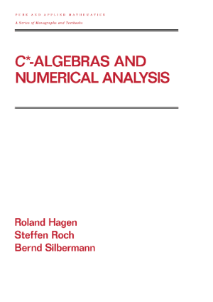 C* Algebras and Numerical Analysis –, Ebooks Free Download Pdf