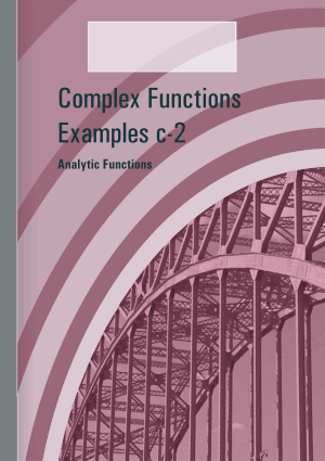 Complex Functions Examples C-2 Analytic Functions – FreePdf-Books.com
