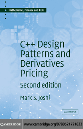 C++ Design Patterns and Derivatives Pricing –, Download Full Books For Free