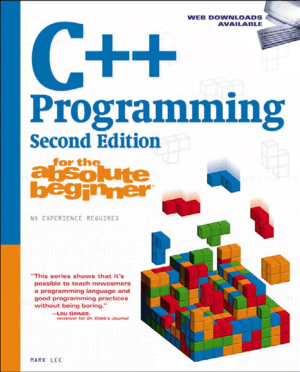 C++ Programming for the Absolute Beginner 2nd Edition Book – FreePdf-Books.com